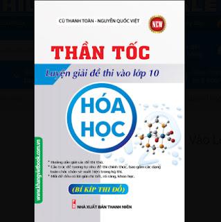 Thần Tốc Luyện Giải Đề Thi Vào Lớp 10 Hóa Học ebook PDF-EPUB-AWZ3-PRC-MOBI