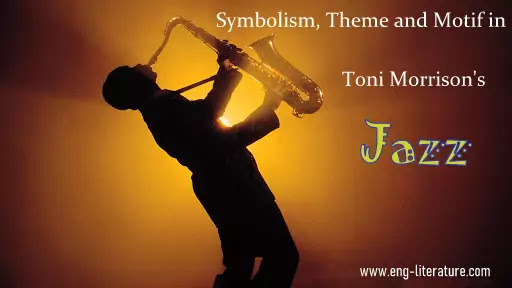 "Discuss Toni Morrison's use of Symbols in her Novel, ""Jazz"""