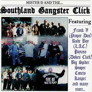 Mister D & The Southland Gangster Click (2006)