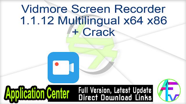 Vidmore Screen Recorder 1.1.12 Multilingual x64 x86 + Crack