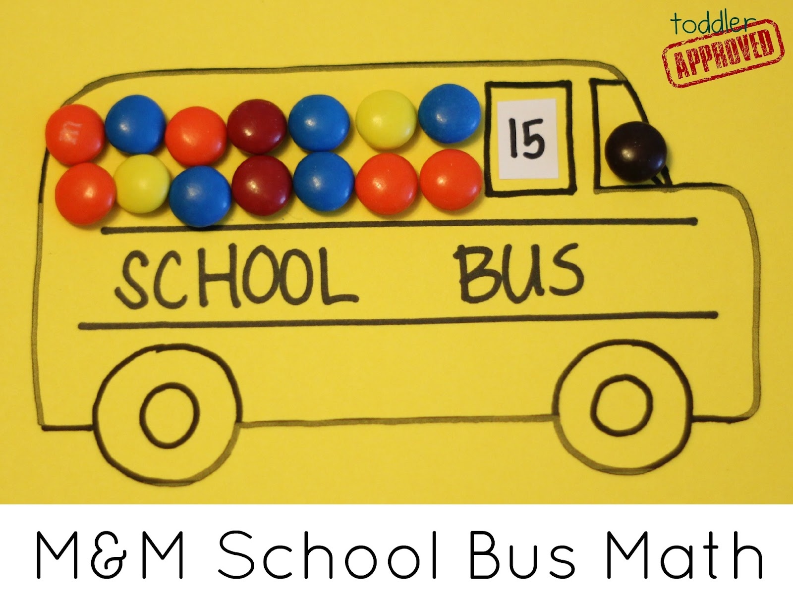 Toddler Approved M Amp M School Bus Math