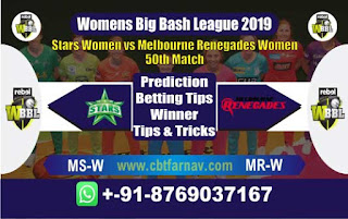 Womens Big Bash League 2019 Reengades vs Star 50th Match Prediction Today Reports