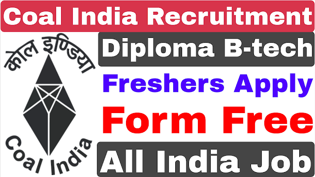 COAL India Project Assistant Recruitment 2021 | Diploma B-tech