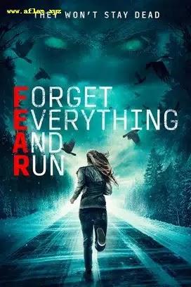 فيلم Forget Everything and Run 2021 مترجم اون لاين