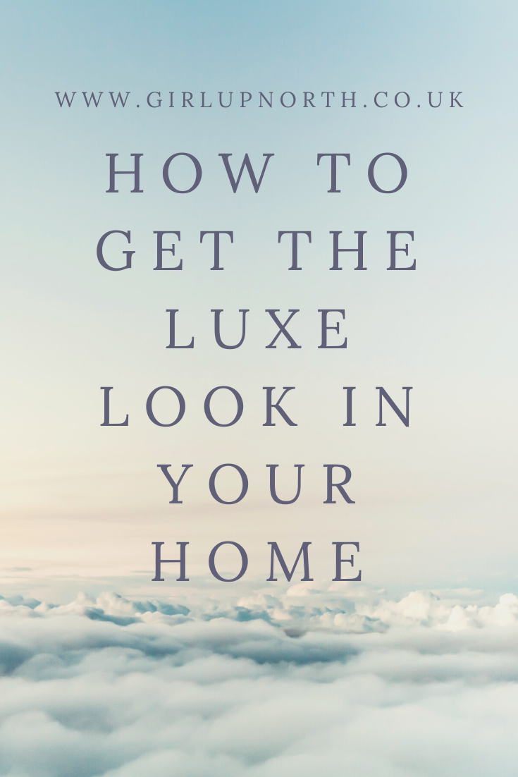 how-to-get-the-luxe-look-in-your-home