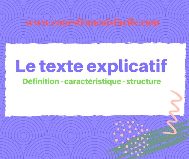 Le texte explicatif : Définition - caractéristiques - structure