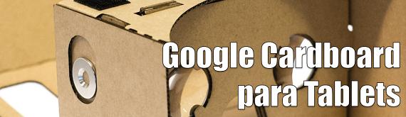 Google Cardboard para tablets