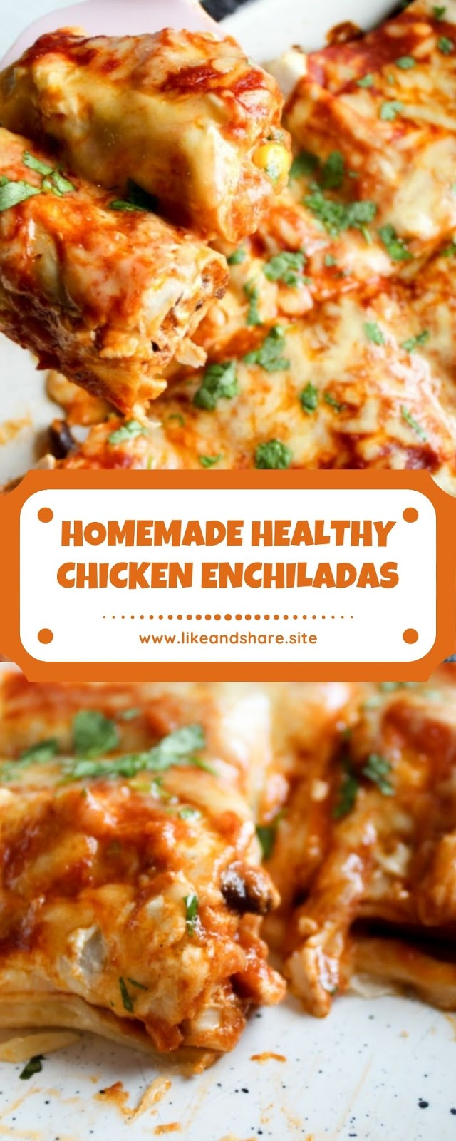 HOMEMADE HEALTHY CHICKEN ENCHILADAS