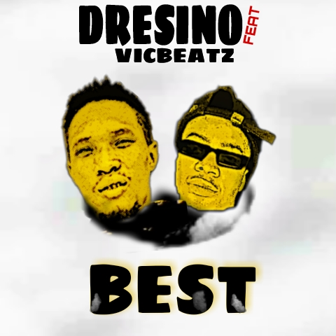DRESINO FT VICBEATZ - BEST - DOWNLOAD MP3