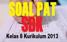 Download Soal PAT SBK Kelas 8 SMP/MTs