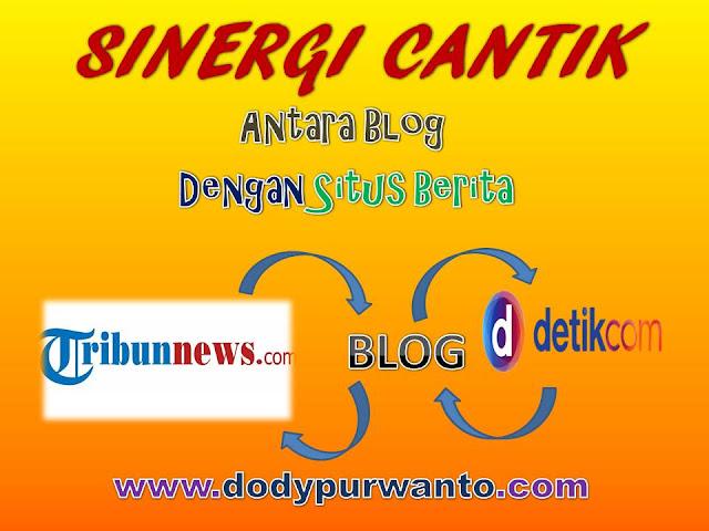 Sinergi Cantik Antara Blog Dengan Situs Berita