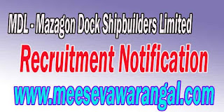 MDL (Mazagon Dock Shipbuilders Limited) Recruitment Notification 2016 www.mazagondock.gov.in