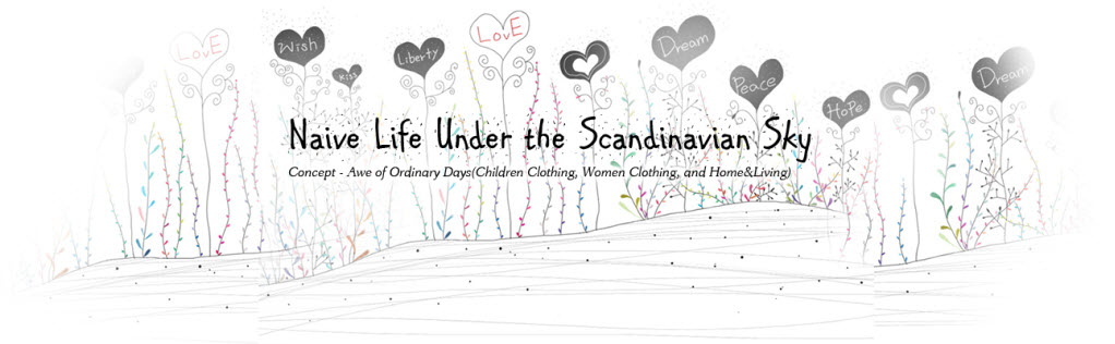 Naive Life under the Scandinavian Sky