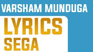 Varsham Munduga Song Lyrics | Sega | Nani | Nithya Menon