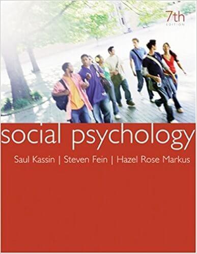 Social Psychology by Saul Kassin, Steven Fein, Hazel Rose