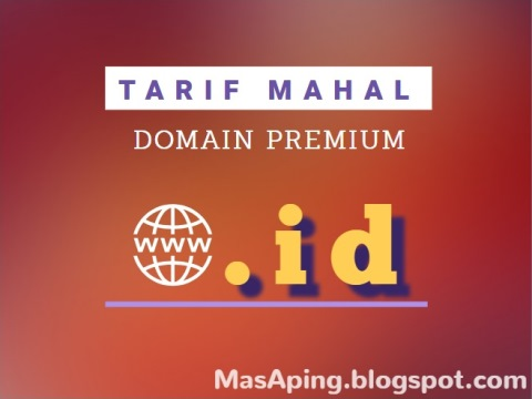 Tarif Mahal Domain Premium .ID