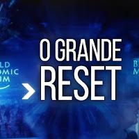 O Grande Reset tomará o controle global sobre vida humana