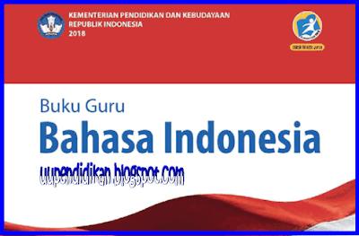 Buku Guru dan Siswa Bahasa Indonesia Kelas 9 SMP/MTs K13 Revisi 2018