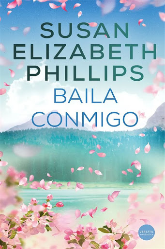 Baila conmigo   Susan Elizabeth Phillips