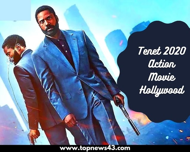 Action Movie Tenet 2020 Release -Review -Cast -Rating -Trailer