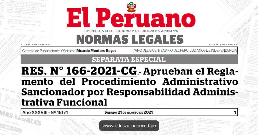 RES. N° 166-2021-CG.- Aprueban el Reglamento del Procedimiento Administrativo Sancionador por Responsabilidad Administrativa Funcional (SEPARATA ESPECIAL)