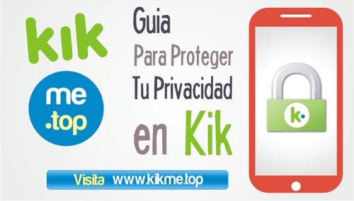 Guia para proteger tu privacidad en Kik