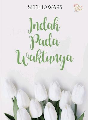 Novel (Bukan) Indah pada Waktunya Karya Siti Hawa PDF
