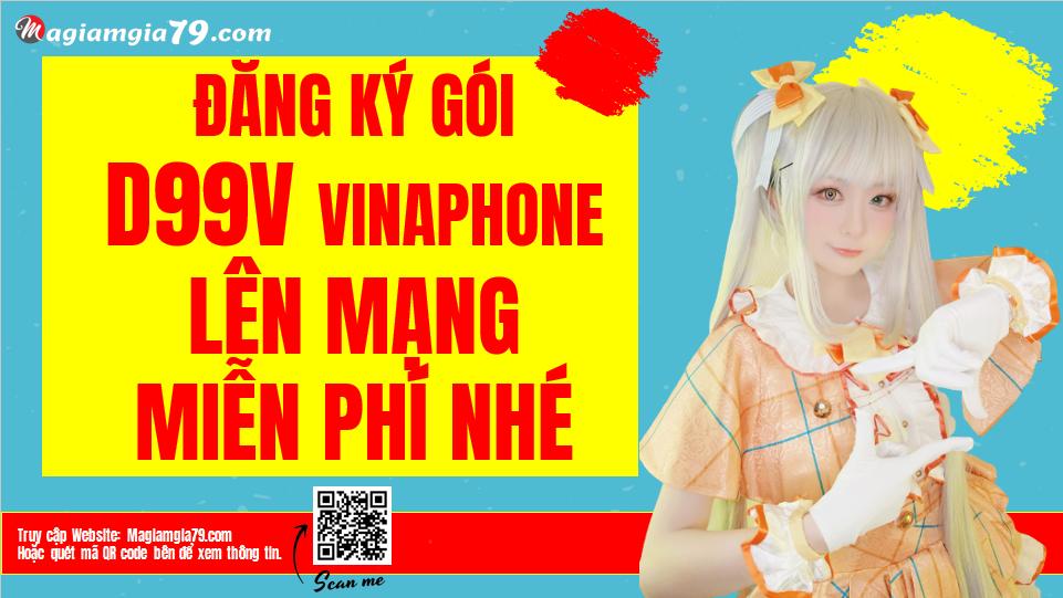 Đăng ký gói D99V Vinaphone