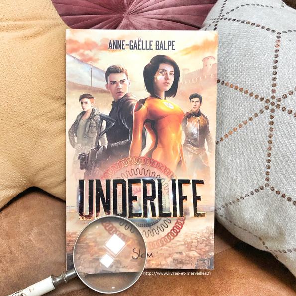 Underlife - Anne-Gaëlle Balpe