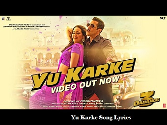 Yu Karke song lyrics Dabangg3