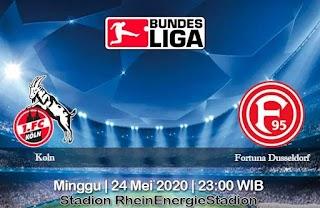 Prediksi Koln vs Fortuna Dusseldorf 24 Mei 2020