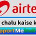 Airtel 4G Sim chalu kaise kare?