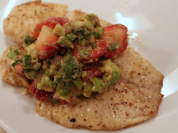 A sister birthday dinner (Pan seared Tilapia with strawberry avocado salsa)