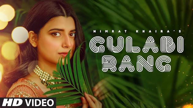 Nimrat Khaira: Gulabi Rang Song Lyrics | Desi Crew | Mandeep Maavi | Latest Punjabi Song 2020 Lyrics Planet