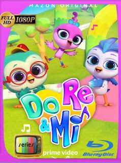 Do Re y Mi Temporada 1 (2021) HD [1080p] Latino [GoogleDrive] PGD