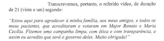 Imagem extraída dos autos da ação de investigação judicial eleitoral proposta pelo Ministério Público Eleitoral.