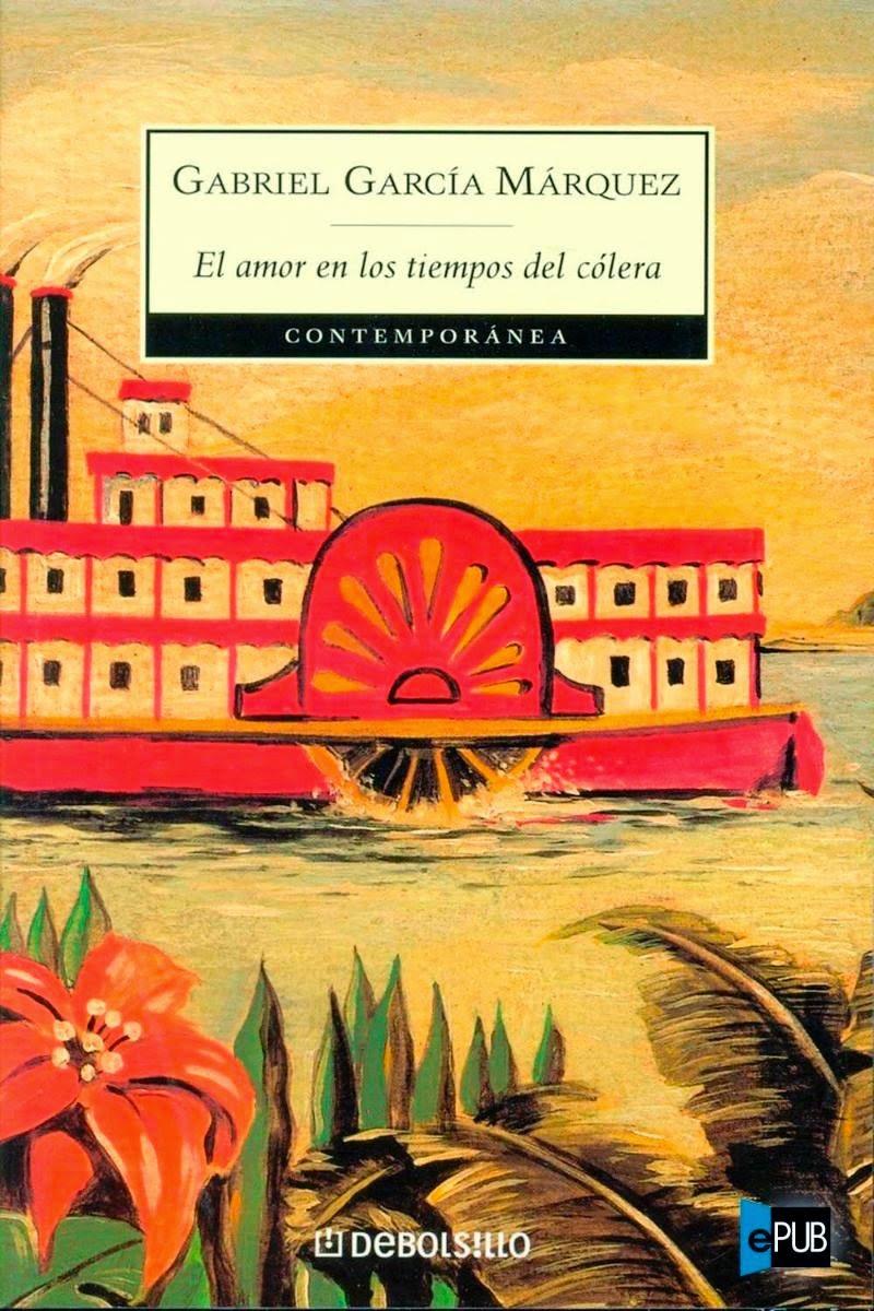 El Amor en los Tiempos del Colera – Gabriel Garcia Marquez