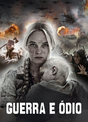 Guerra e Ódio - Legendado Filme Torrent Download