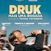 """[News] """"DRUK – MAIS UMA RODADA"""" É O VENCEDOR DO OSCAR DE MELHOR FILME INTERNACIONAL"""