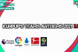 KUNPUP'S Teams Anthems V3 AIO - PES 2021