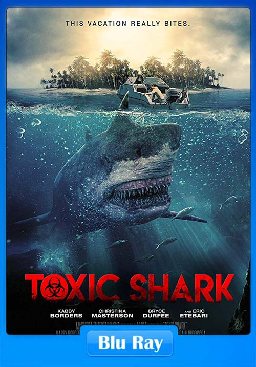 Toxic Shark 2017 Hindi 720p BluRay Subs Dual Audio | 480p 300MB | 100MB HEVC