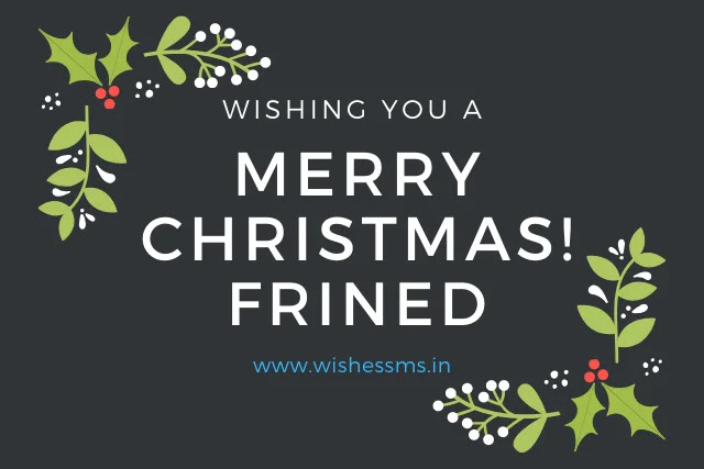 christmas wishes for friends, christmas messages for friends, merry christmas wishes for friends, merry christmas to a special friend, merry christmas best friend, merry christmas friends, christmas message for best friend, christmas greetings for friends, merry christmas messages for friends, christmas wishes for best friend, merry christmas to all my friends, xmas wishes for friends, merry christmas to my best friend, merry christmas to my family and friends, merry christmas dear friend