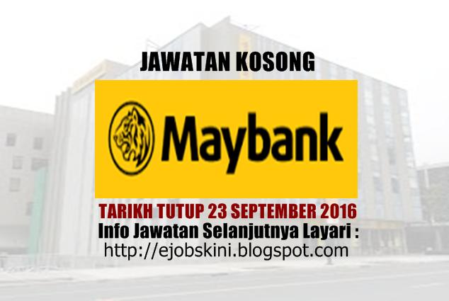 jawatan kosong di maybank september 2016