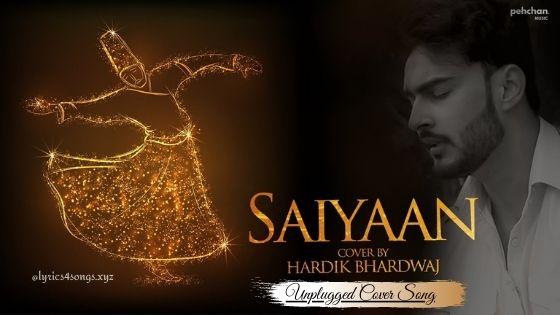 SAIYAAN LYRICS - Hardik Bhardwaj | Kailasa Jhoomo Re | Lyrics4songs.xyz