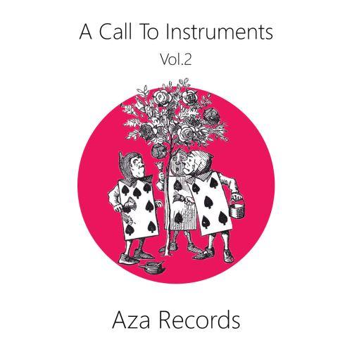 """Ακούστε και κατεβάστε τη νέα συλλογή της AZA Records """"A Call to Instruments vol.2"""""""