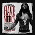 Download mp3 : Ach hood - have mercy