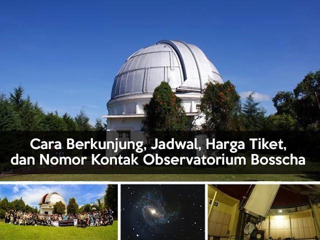 Ini Cara Berkunjung, Jadwal, Harga Tiket, dan Nomor Kontak Observatorium Bosscha