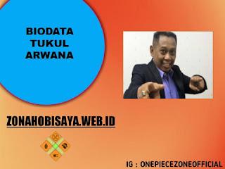 Biodata Tukul Arwana