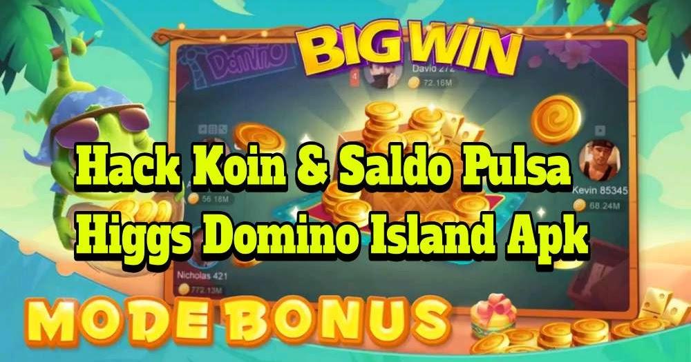 Update: Cara Hack Higgs Domino Island Mod Apk Game Pulsa