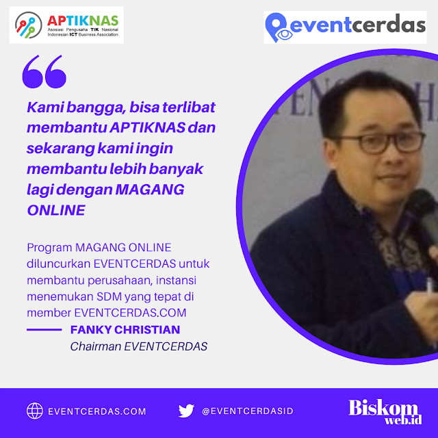 Mendukung program DIGITAL TALENT APTIKNAS, EVENTCERDAS luncurkan MAGANG ONLINE